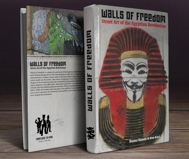 WALLS OF FREEDOM~ Street Art of Egyptian Revolution